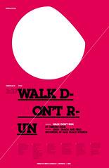 Walk don't run ([GW] GrafikWar) Tags: poster design graphic walk dune run dont herman typo tabloid hermandune