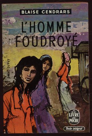 L'Homme foudroyé by Cendrars by you.