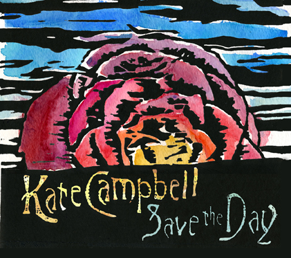 Kate Campbell - Save the day (CD)