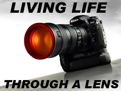 Living Life Through A Lens