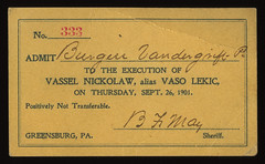 Ticket to the Exceution of Vassel Nicklaw GREENSBURG, PA 1901 (Ballyhooligan) Tags: electric death chair capital hanging injection punishment penalty noose gallows execution lethal