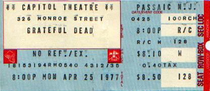 Grateful Dead ticket - 4/25/77 Capitol Theatre, Passaic, New Jersey