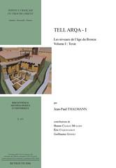 J.-P. Thalmann, Tell Arqa - I (Ifpo-Bibliothèque archéologique et historique, 2006)