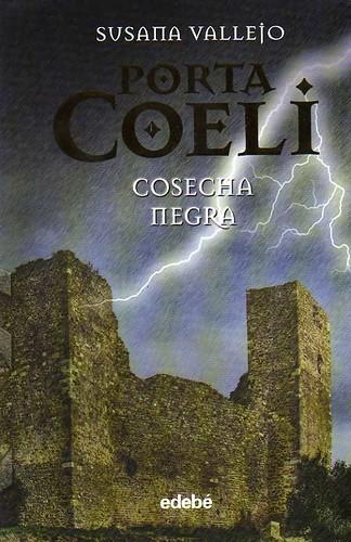Cosecha negra (Porta Coeli II)