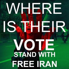 WHERE IS THEIR VOTE - FREE IRAN
