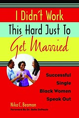 I didn't work this hard just to get married cover
