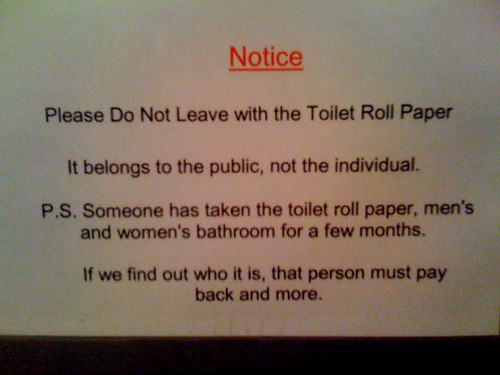 the toilet paper belongs to the public, not the individual