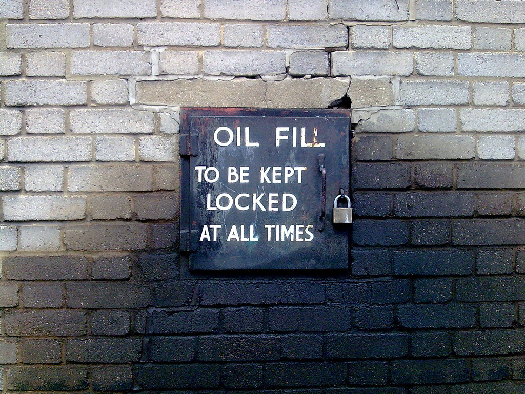 Oil Fill To Be Kept Locked At All Times