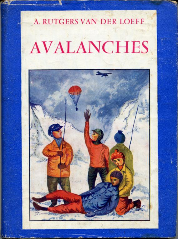 Avalanches, by A. RUTGERS VAN DER LOEFF