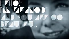 Paranoid / beautiful ([GW] GrafikWar) Tags: kevinlo johnstuart freefont grafikwar lokidesign