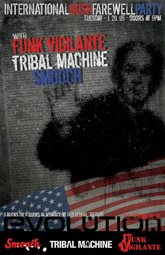 Bush Farewell Party featuring Funk Vigilante and Tribal Machine!