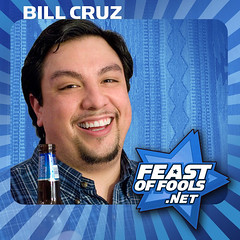 Comedian Bill Cruz joins us on the Feast of Fools podcast