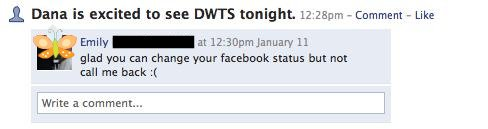 Glad you can change your facebook status but not call me back