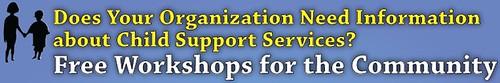 child support workshops