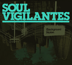 Soul Vigilantes - Background Noise (CD) LMNK22