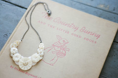 buttons & bunnies (simple tess) Tags: birthday old white vintage book necklace handmade buttons cream ivory shell gifts presents button string lovely childrensbook 23rd vintageinspired thecountrybunny andthelittlegoldenshoes