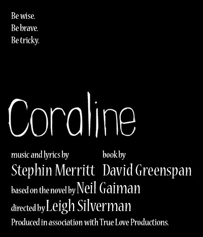 Coraline the Musical: A Theatrical Revue/Review