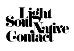 Light, Soul, Native, Contact (daylight444) Tags: typography sugar fonts typeface