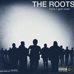 Album The Roots - How I Got Over