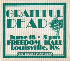 Grateful Dead backstage pass - 6/18/74 Freedom Hall, Louisville, Kentucky [from www.psilo.com]