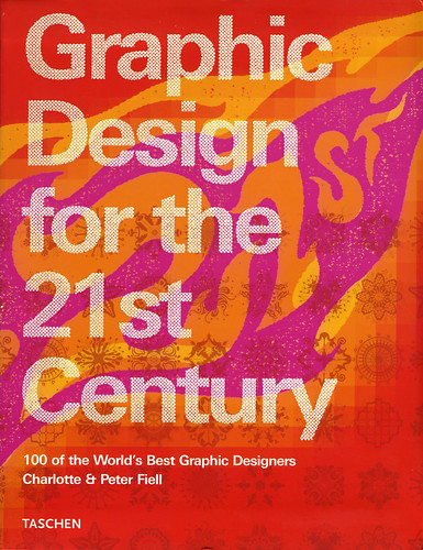 Graphic Design for the 21st Century: 100 of the World's Best Graphic Designers / Joe Kral