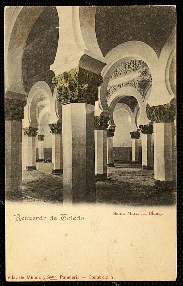 Sinagoga de Santa María la Blanca a comienzos del siglo XX. Foto Viuda Muñoz y Sobrino