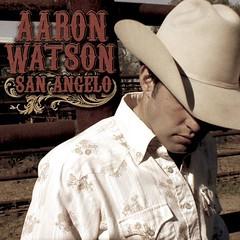 Aaron Watson - San Angelo (2006) (album cover)