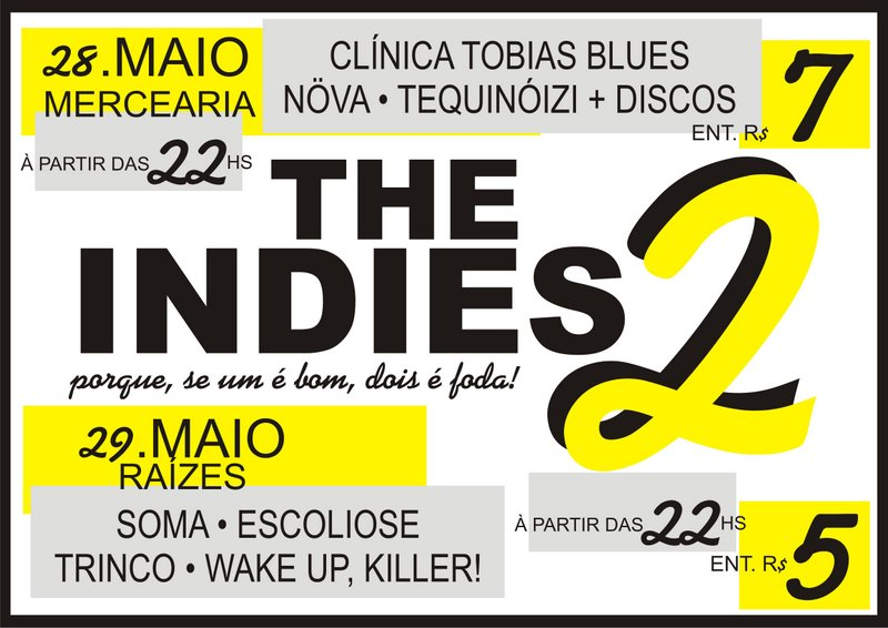 The Indies 2