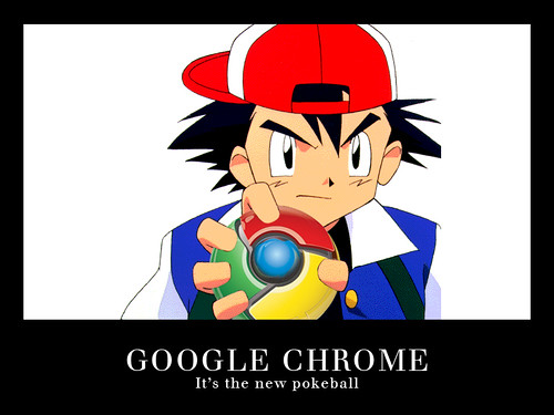 I Choosed You Google Chrome | Chrome Logo as Pokeball | Ash Ketchum from Pokemon [PIC]