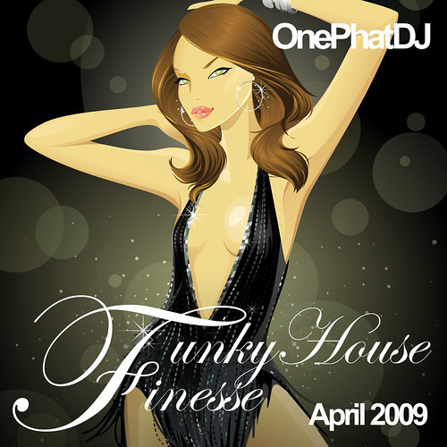 Funky House Finesse - April 2009