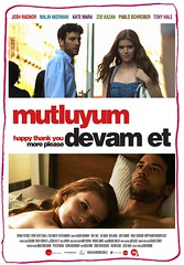 Mutluyum, Devam Et - Happy Thank You More Please (2011)
