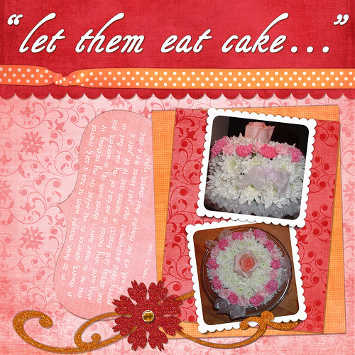 """let them eat cake..."""