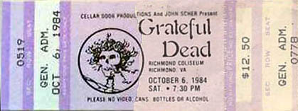 Grateful Dead ticket - 10/6/84 Richmond Coliseum, Richmond, Virginia [borrowed from www.psilo.com]
