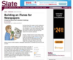 "An answer to David Carr's question on ""how to build an iTunes for newspapers."" - By Jack Shafer - Slate Magazine_1232066322863"