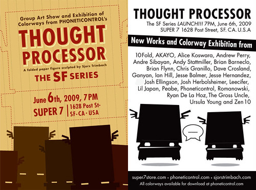 """Thought Processor The SF Series""Opening June 6th At Super 7 In SF!"