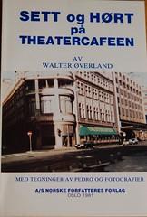 Sett og hørt på Theatercafeen