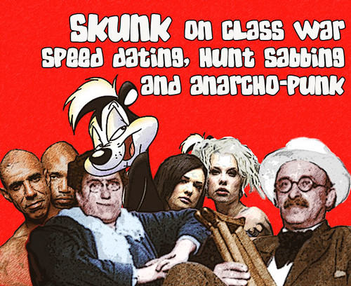 Skunk - Class War Speed Dating