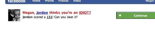 Megan, Jordon thinks you're an IDIOT!