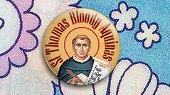 St Thomas Bloody Aquinas badge (deathgob) Tags: saint st death pin thomas holy badge button eggs fags bloody theology dg lager gob botton bogroll shoppinglist aquinas deathgob