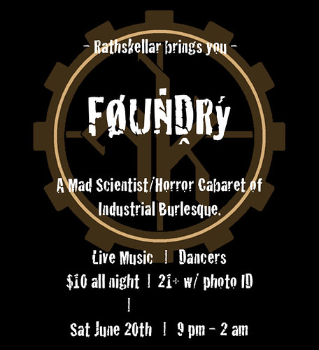 FOUNDRY - A Mad Scientist Cabaret benefitting Rathskellar