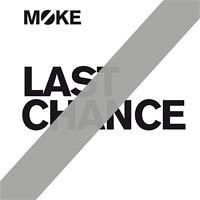 Moke - Last Chance