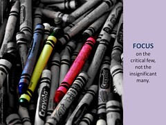Focus on the critical few (Scott McLeod) Tags: quotes slides powerpoint mcleod snippets scottmcleod