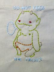 Do Not Feed the Trolls (Handmade Stuffs) Tags: silly handmade embroidery memes trolls