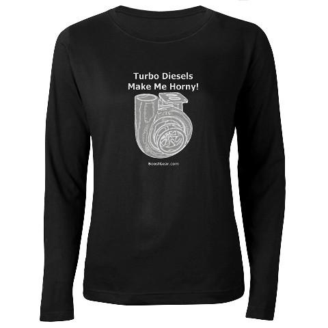BoostGear - Turbo Diesels Make Me Horny - Ladies Black Long Sleeve T Shirt