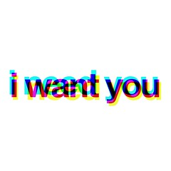 i w a n t y o u (@jessewright) Tags: illustration photoshop word subliminal 2009 meaning ineedyou iwantyou walloffame jessewright tumblr wallblank