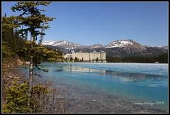 "The Fairmont Chateau Lake Louise, Banff National Park (Joalhi ""Around the World"") Tags: lake canada landscape paisaje louise alberta banff chateau reflejos reflects"