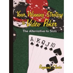 Your Winning Strategy to Video Poker: The Alternative to Slots