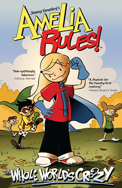 Review of the Day   Amelia Rules: The Whole Worlds Crazy by Jimmy Gownley