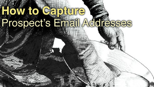 How To Capture Prospect's Email Addresses