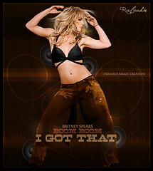 I Got That ( Boom Boom ) :.: Britney Spears :.: Dreamer Magic Creation :.: (Mr.JunkieXL) Tags: justin baby love matt that spears timberlake boom got blackout britney zone pokora rxljunkieboy